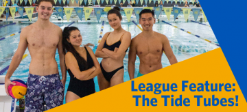 League Feature of the Week: The Tide Tubes