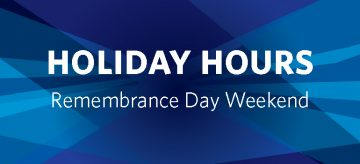 Remembrance Day Holiday Hours