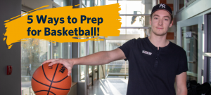 """5 Ways to Prepare for a Basketball Game: Inspired by Team """"Practice!?"""""""