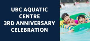UBC Aquatic Centre Anniversary Celebration