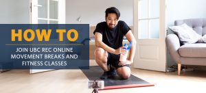 How to get set up to join UBC Rec Online Movement Breaks and Fitness Classes