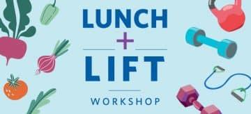 UBC Lunch + Lift Workshop!