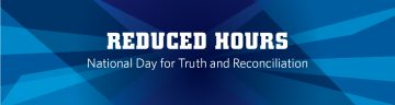 National Day for Truth & Reconciliation Facility Hours